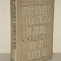 Unbearable Lightness of Being 1ST Edition