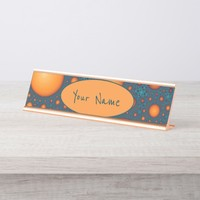 Orange bubbles. Add your name or custom text. Desk Name Plate
