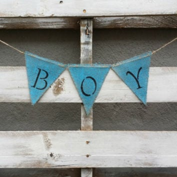 Boy Burlap Banner, Gender Reveal Banner, Baby Burlap Banner, Baby Shower Decor, Baby Photo Prop, Maternity Photo Prop