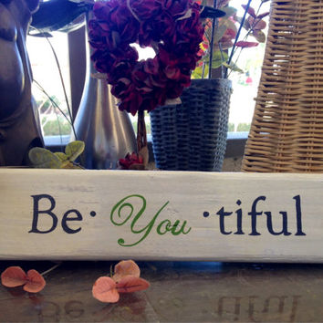 Be-YOU-tiful, Reclaimed Wood, Hand-Painted, indoor sign, shelf-sitter, inspirational gift, decor, rustic, shabby-chic