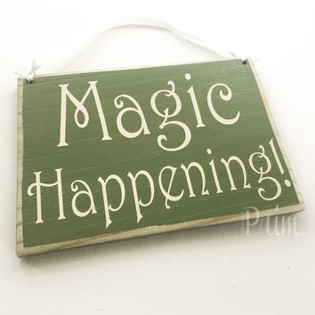 8x6 Magic Happening Wood Sign