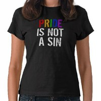 LGBT Pride Is Not A Sin Tee Shirt from Zazzle.com