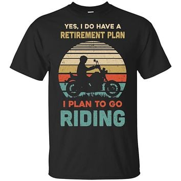 Vintage Yes I Do Have A Retirement Plan To Go Riding