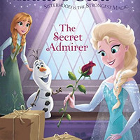 Anna & Elsa #7: The Secret Admirer (Disney Frozen) (A Stepping Stone Book(TM))