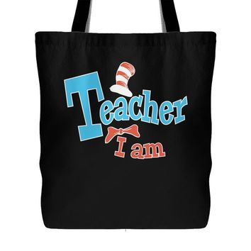 Teacher I Am Tote Bag