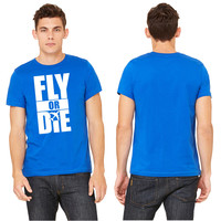 Fly Or Die D T-shirt T-shirt