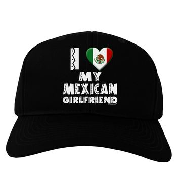 I Heart My Mexican Girlfriend Adult Dark Baseball Cap Hat by TooLoud