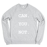 can you not-Unisex Heather Grey Sweatshirt