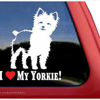 I Love My Yorkie! ~ High Quality Yorkshire Terrier Vinyl Window Decal Sticker