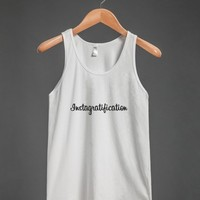 Instagratification - Social Tees - Skreened T-shirts, Organic Shirts, Hoodies, Kids Tees, Baby One-Pieces and Tote Bags