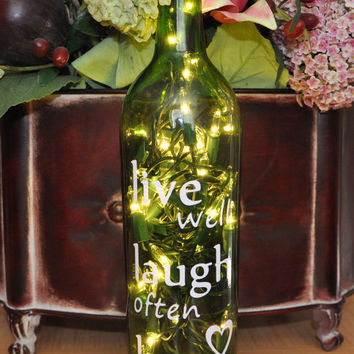 Live well Laugh often Love much wine bottle lamp by TipsyGLOWs