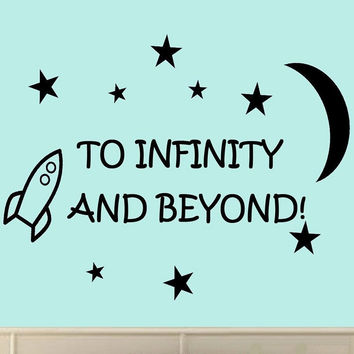 To Infinity and Beyond! Vinyl Wall Decals Quotes Kids Room Wall Quote Nursery...