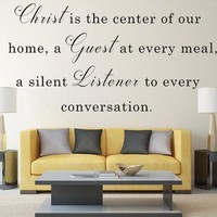 Christ Is The Center Of Our Home Christian Quote Bible Decal Sticker