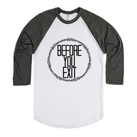 Before You Exit Shirt