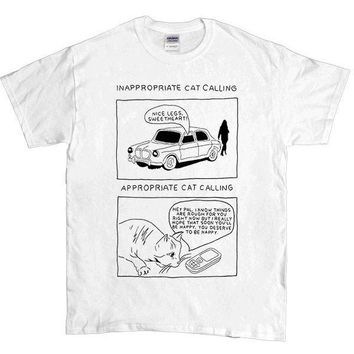 Inappropriate Catcalling vs. Appropriate Catcalling -- Unisex T-Shirt
