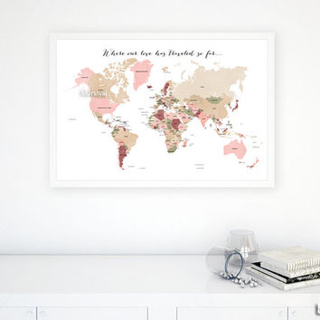 "30x20"" PRINTABLE world map with countries & names, dusty shades. ""Where our love has traveled so far"" diy travel pinboard map - map 138 R02"