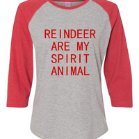 Reindeer Are My Spirit Animal Fun Christmas T Shirt Ladies Reindeer Spirit Animal Shirt Holiday Gift