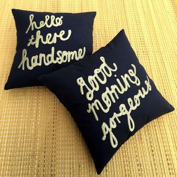 30%OFF His & Her Pillow Set 12X12 Hello There Handsome Good Morning Gorgeous Cushion Couple Wedding Anniversary Love Gift