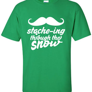 Staching stache-ing through the Snow Mustache movember Christmas Funny T-Shirt Tee Shirt T xmas Mens Ladies Womens swag stocking ML-129