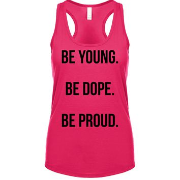 Be Young Be Dope Be Proud  Women's Tank