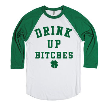Drink Up Bitches St. Patrick's Day Shirt