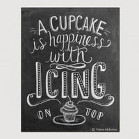 "SIGN BAKE BAKING KITCHEN ""A cupcake is happiness with icing on top"""