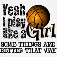 Play Like a Girl - Basketball Hoodie by insanitycafe