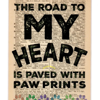 Matted 5x7 'The Road To My Heart Is Paved With Paw Prints' - FREE SHIPPING - German Dictionary Art Print - Mat Size 8x10