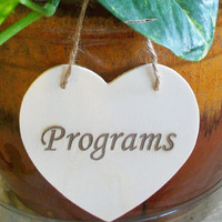 Programs Wedding Sign, Wood Heart Sign, Rustic Wedding Heart Sign, Wedding Table Decor