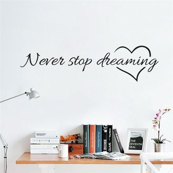 Never Stop Dreaming Inspiring Quotes Wall Stickers