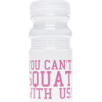 Can't Squat With Us Water Bottle | Wet Seal