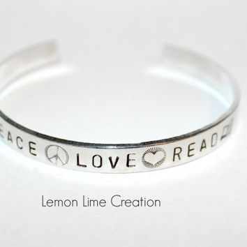 Peace Love Read, Aluminum Cuff Bracelet, Personalize Inside, Hand Stamped Cuff Bracelet, Reader's Gift, Bookworm Present, Book Lover Gift,