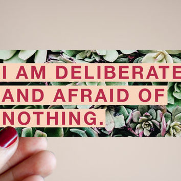"Feminist Vinyl Sticker Audre Lorde- Illustrated Inspirational Quote Text Weatherproof Decal ""I am deliberate and afraid of nothing"""