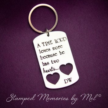 Time Lords Have Two Hearts - Doctor Who Hand Stamped Aluminum Key Chain - Whovian Gift - Fandom Keychain - Dr. Who Fangirl - Geekery