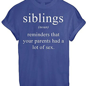 SIBLINGS DICTIONARY NOUN MEANING FUNNY WOMEN UNISEX T SHIRT TOP TEE NEW - Blue