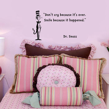 Dr Seuss Cat In The Hat Don't Cry Because It's Over wall quote vinyl wall art decal sticker 14x25