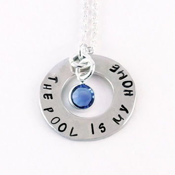 Hand Stamped The Pool is My Home Swim Birthstone Necklace Swimmer Necklace with Swarovski Crystal Birthstone