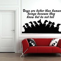 Wall Decals Quote Dogs Are Better Than Human Decal Dogs Vinyl Sticker Nursery Pet-Shop Home Room Bedroom Decor Art Murals Ms727
