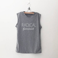 Radical feminist muscle tank workout shirt with sayings grunge clothing fitness work out  gym tank feminist shirt lgbt graphic tank