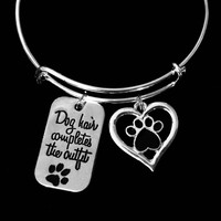 Dog Hair Completes the Outfit Dog Lover Jewelry Adjustable Charm Bracelet One Size Fits All Gift Expandable Silver Bangle Paw Print Heart