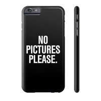 No Pictures Please Typography Design iPhone Case