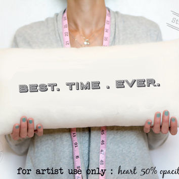 """Best. Time. Ever. Cotton second anniversary gift, 2nd anniversary gift in cotton, 10"""" x 20"""" synthetic down insert is included, ANNIVERSARY"""