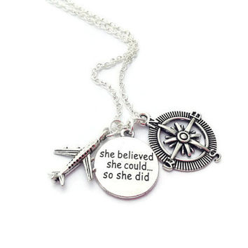 Compass Necklace, Aeroplane Necklace, Travel Friend, Graduation Gift For Her, Going Away Present, She Believed She Could So She Did