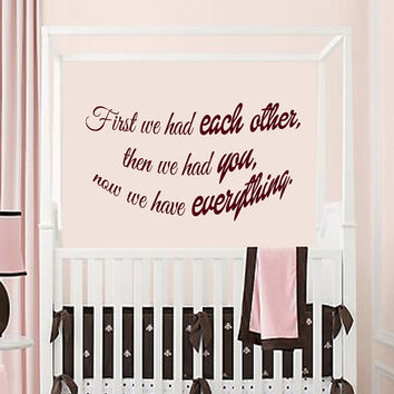 Love Wall Decals Quotes First We Had Each Other Vinyl Decal Sticker Living Room Interior Design Home Art Kids Nursery Baby Room Decor KG689
