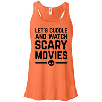 Let's Cuddle and Watch Scary Movies Racerback Tank Top