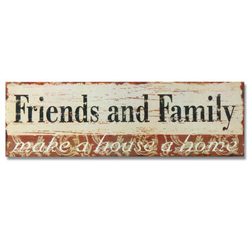 "Decorative Wood Wall Hanging Sign Plaque ""Friends and Family make a house a home"""