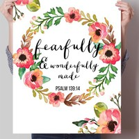 Fearfully and Wanderfully made Print