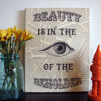 Quote on Canvas Beauty is in The Eye of The Beholder by Stoic