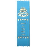 Didn't Die This Year Birthday Prize Award Ribbon on Gift Card