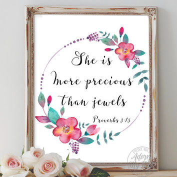 She is more precious than jewels, proverbs 3 15, bible verse, bible verse print, bible verse art, wall art, printable art, scripture print,